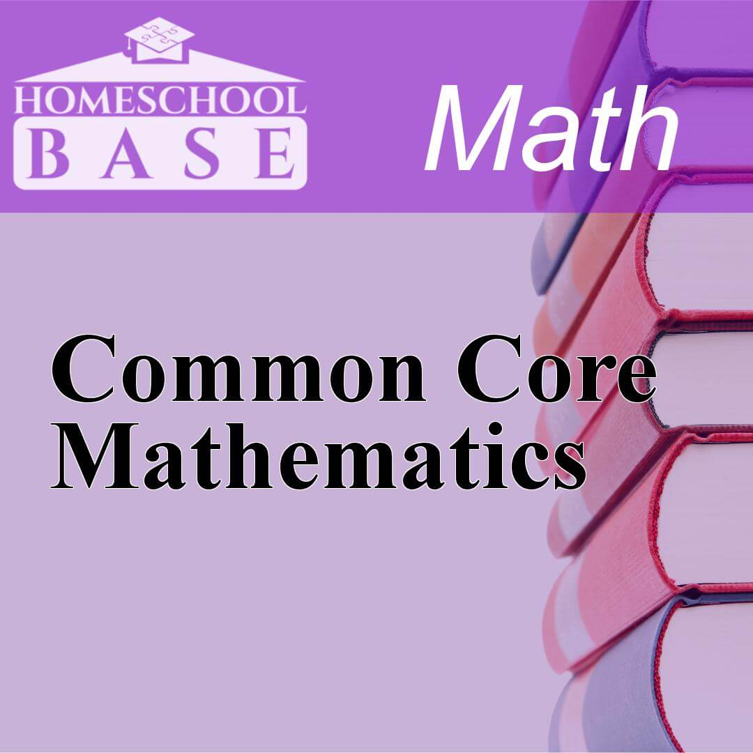 Common Core MathematicsCurriculum