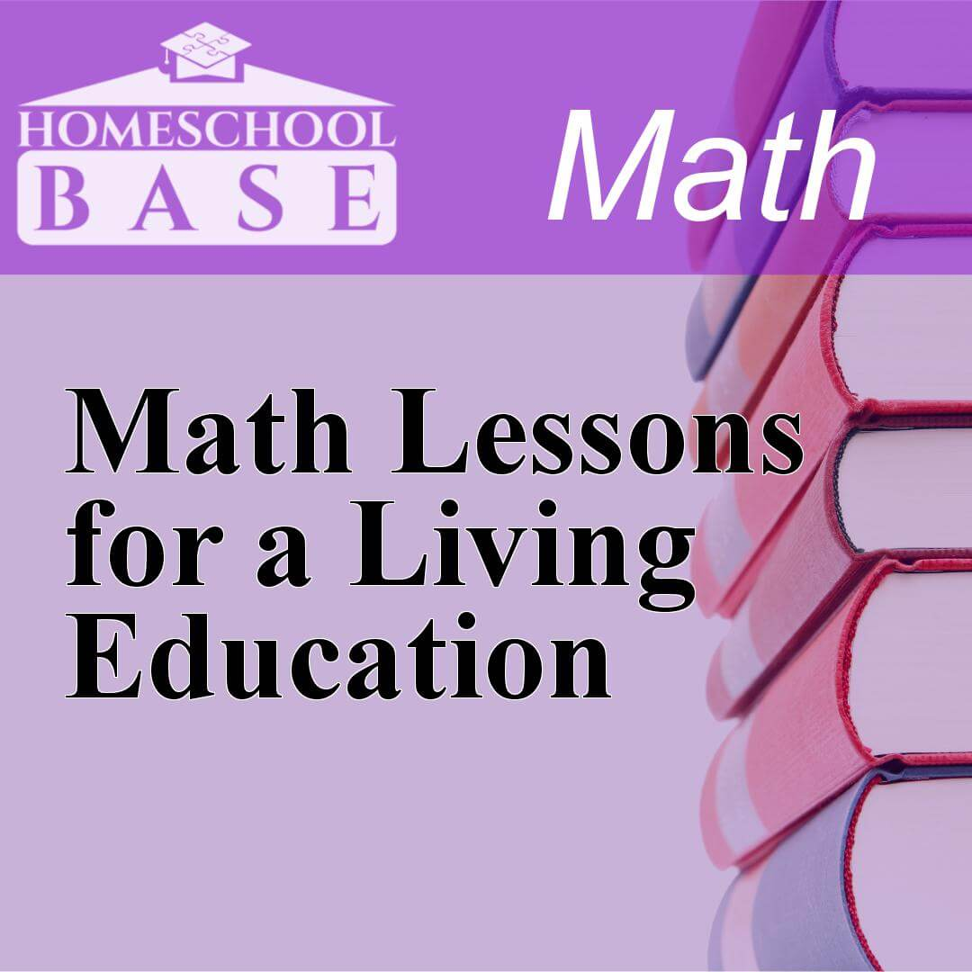 Math Lessons for a Living EducationCurriculum
