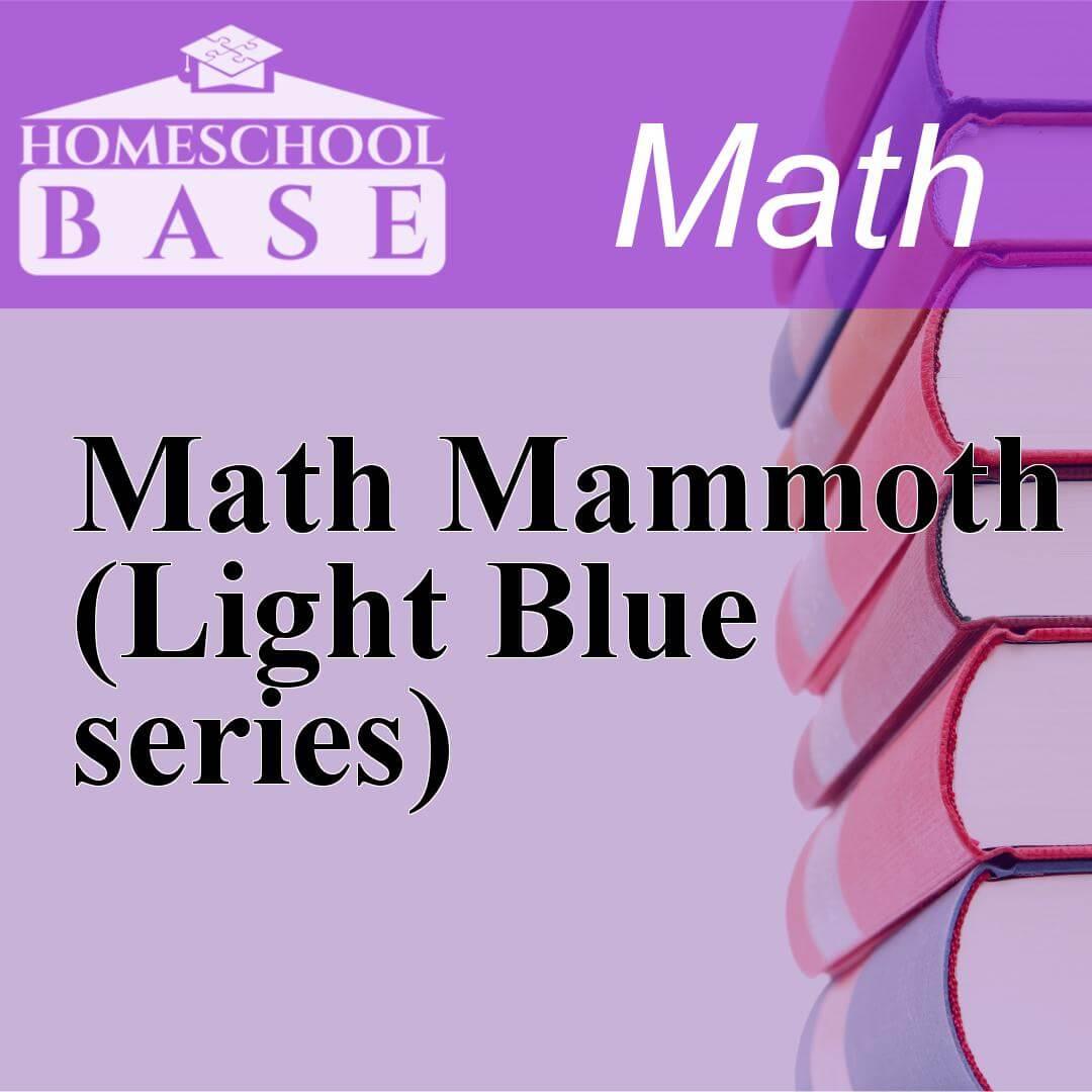 Math Mammoth (Light Blue series) Curriculum