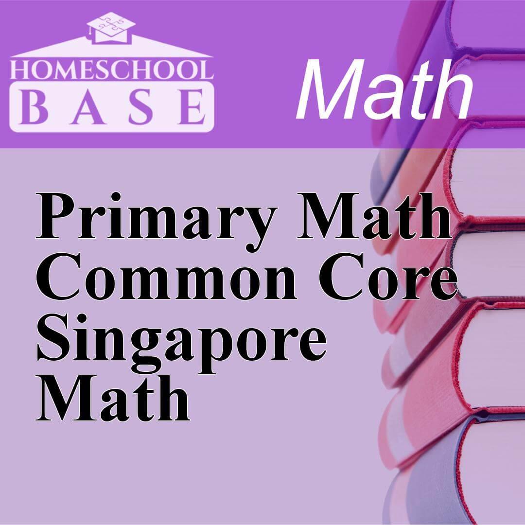 Primary Math Common Core Singapore MathCurriculum