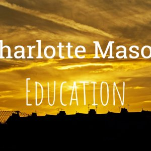 Charlotte Mason education includes real-life experiences