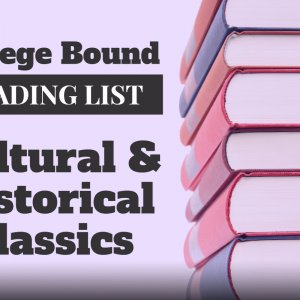 Cultural and Historical Classics for high school and college bound students