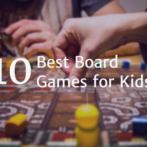 The best fun board games for kids