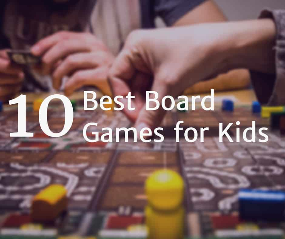 10 of the Most Fun Board Games for Kids | Homeschool Base