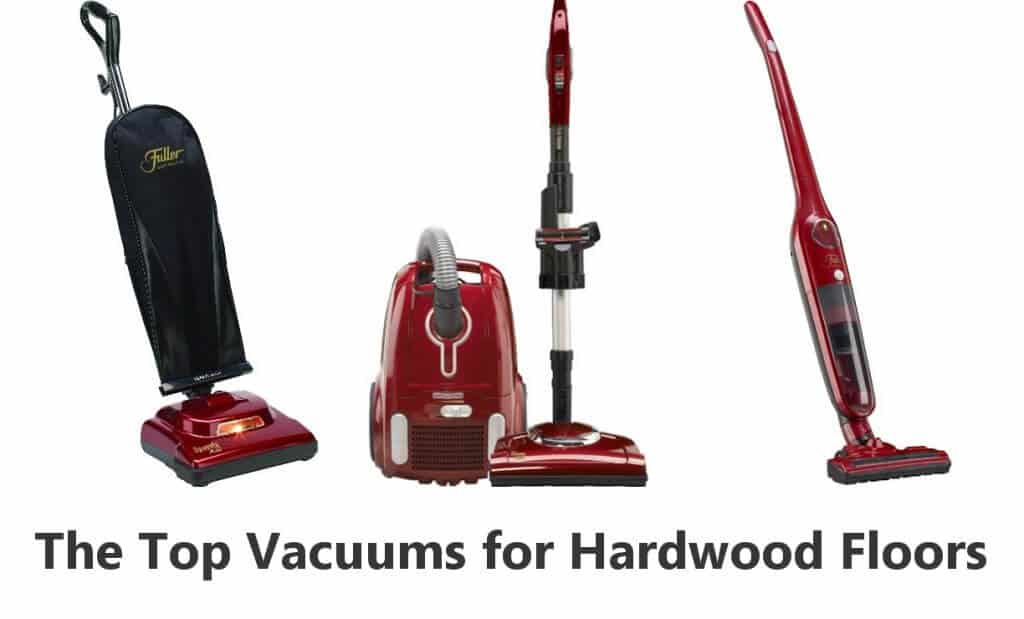 Best Vacuums for Hardwood Floors Selection