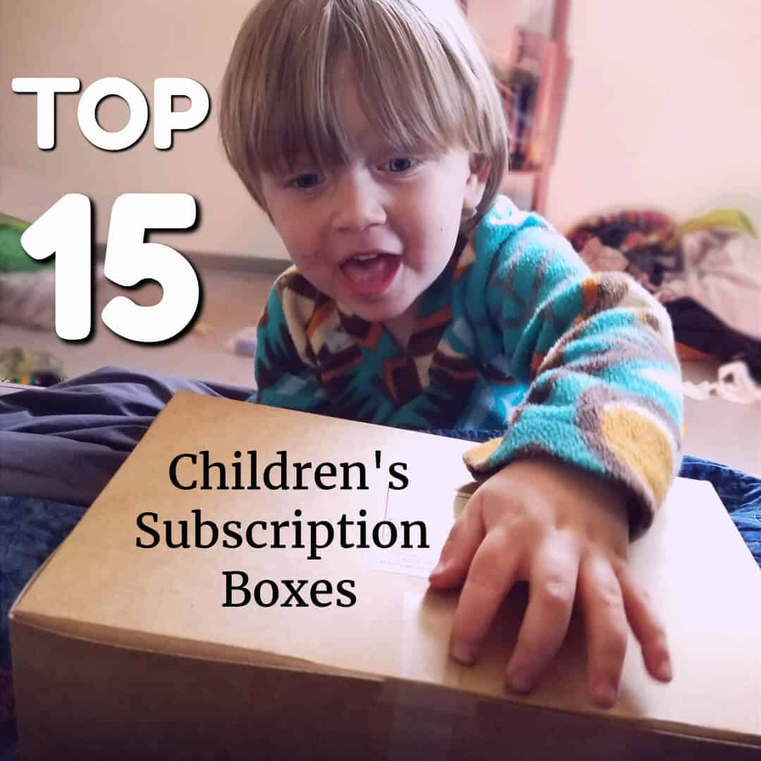 The top 15 subscription boxes for kids!