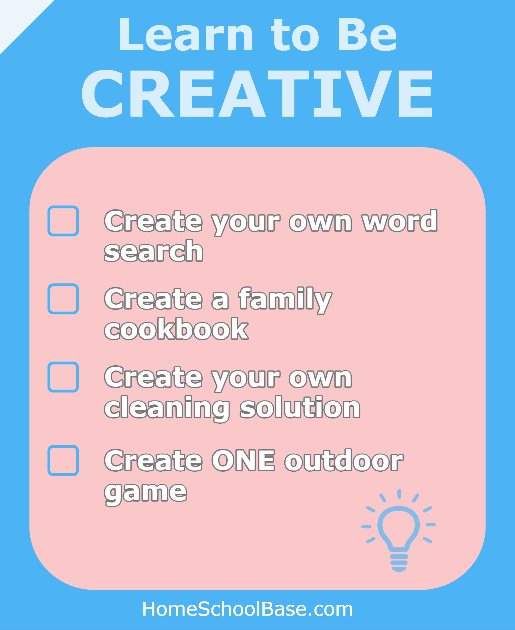 Learn to be creative
