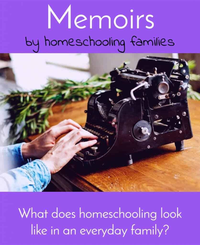 Homeschooling memoirs