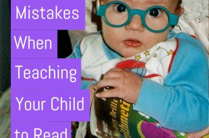 Mistakes you make when teaching your child to read