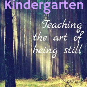 The forest experience for kindergartners